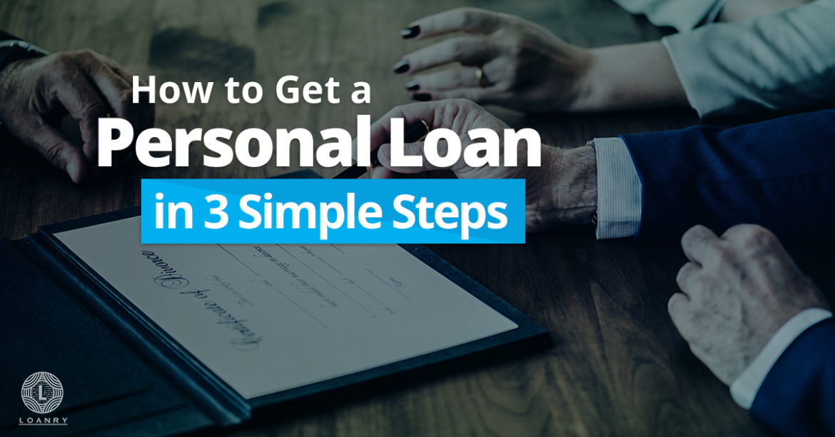 How can You Get a Loan in Simple Steps?